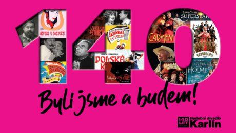 Soutěž o 140 cen k 140. výročí otevření Hudebního divadla Karlín