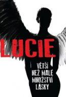 Lucie, větší než malé množství lásky